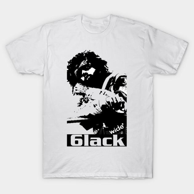 5c53379f031a 6lack - 6lack - T-Shirt | TeePublic