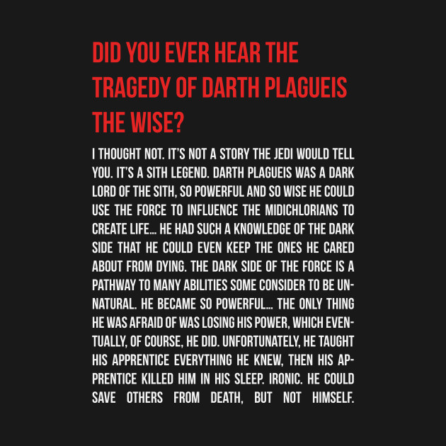 The Tragedy of Darth Plagueis