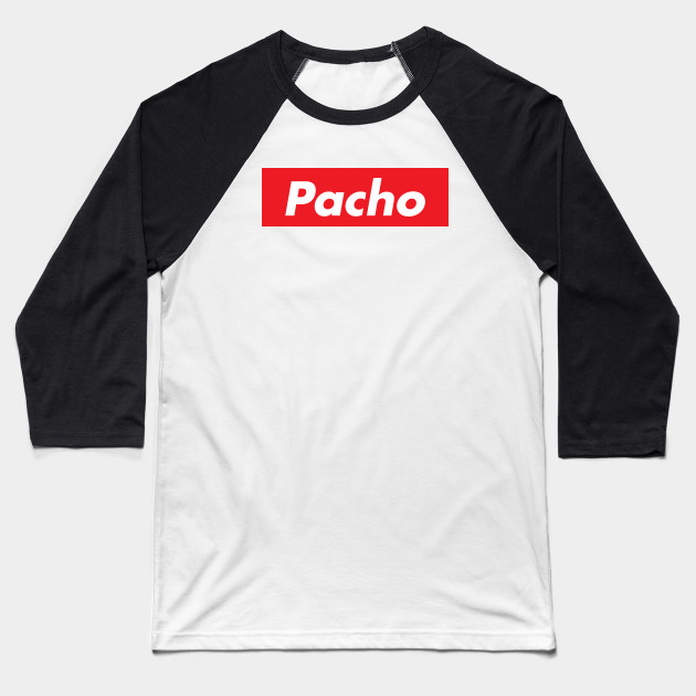 582abebe372a Pacho Supreme - Pacho Herrera - Baseball T-Shirt | TeePublic