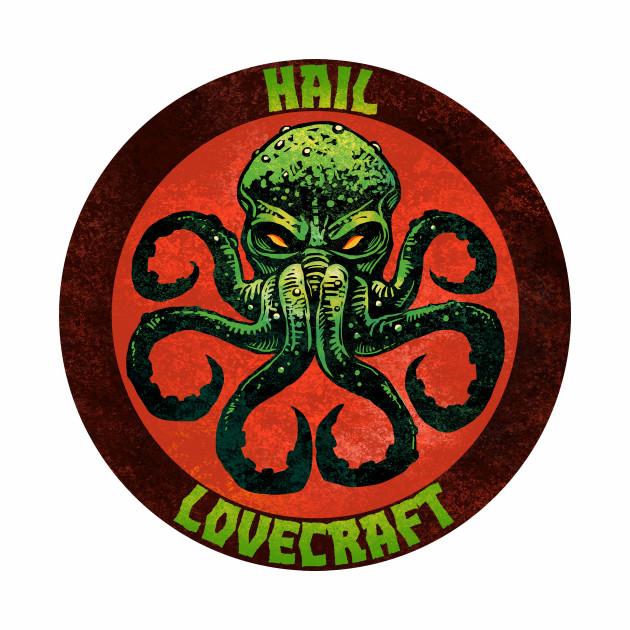 Hail Lovecraft