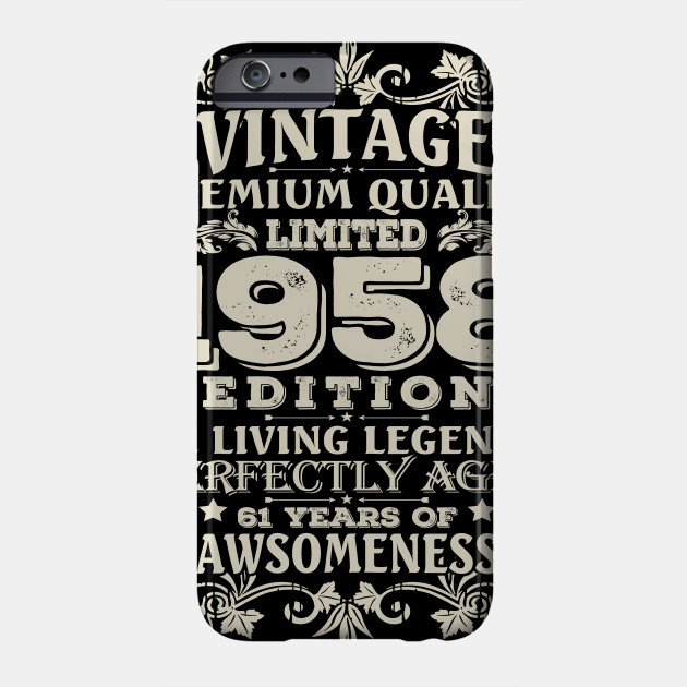 Vintage Made In 1958 61 Years Old Shirt 61st Birthday Gift Phone Case