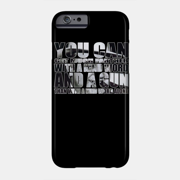 A KIND WORD AND GUN Phone Case