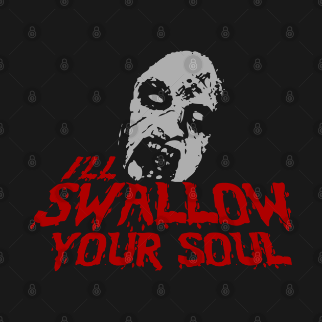 I'll Swallow Your Soul