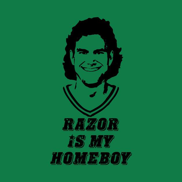 Razor is my Homeboy