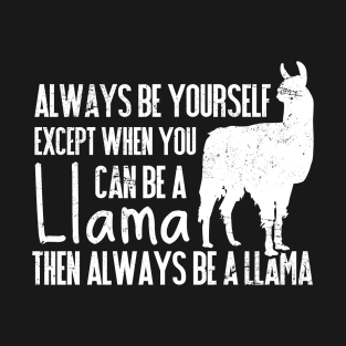 74f6d51441d Always Be Yourself Except When You Can Be a Llama