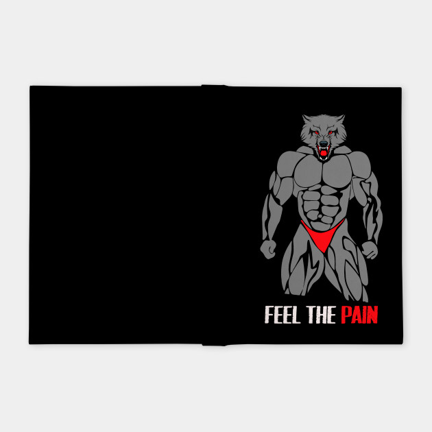 Gym Motivation Wolf : Feel The Pain