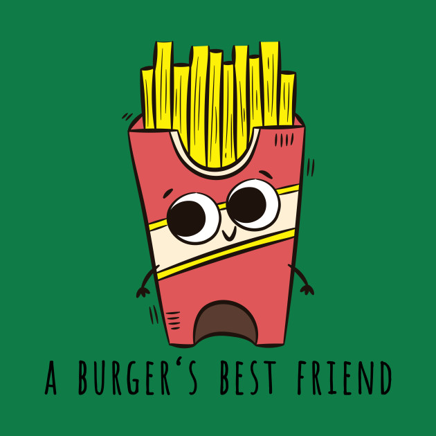 Fries, A Burger's Best Friend