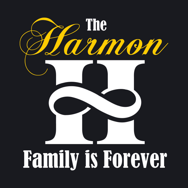 The HARMON family is forever