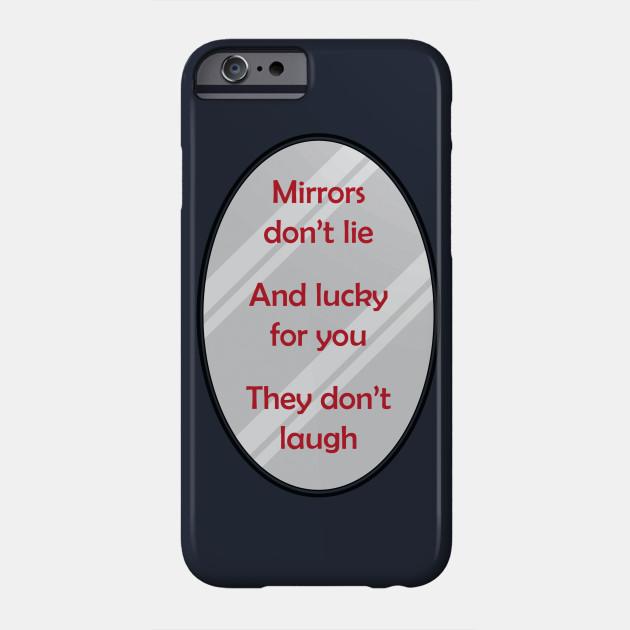 Mirrors Dont Lie
