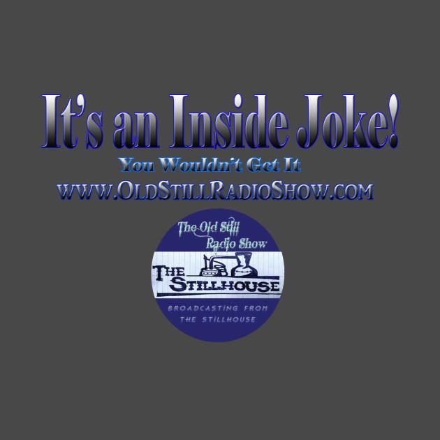 It's An Inside Joke