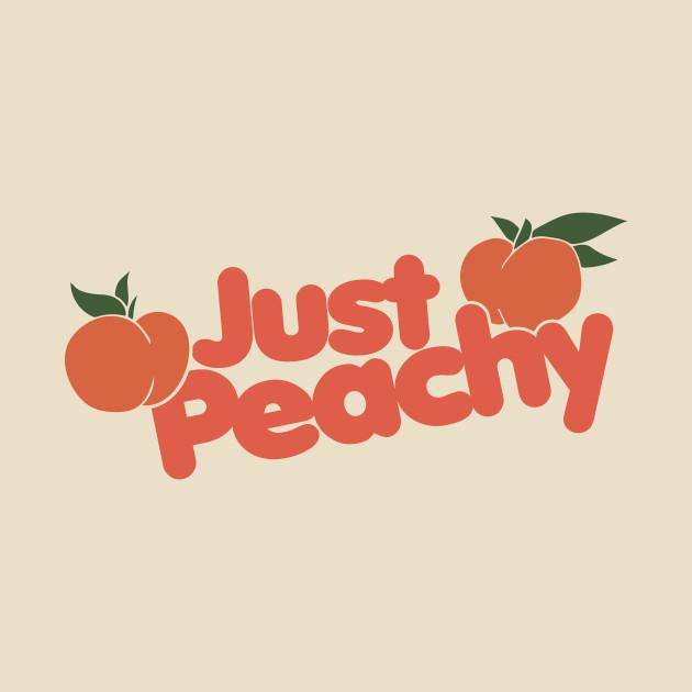 Just Peachy Just Peachy