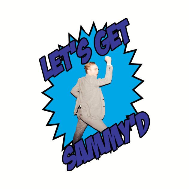 Let's Get Sammy'd