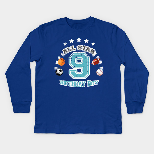 Sports Birthday Boy 9 Years Old Kids Long Sleeve T Shirt