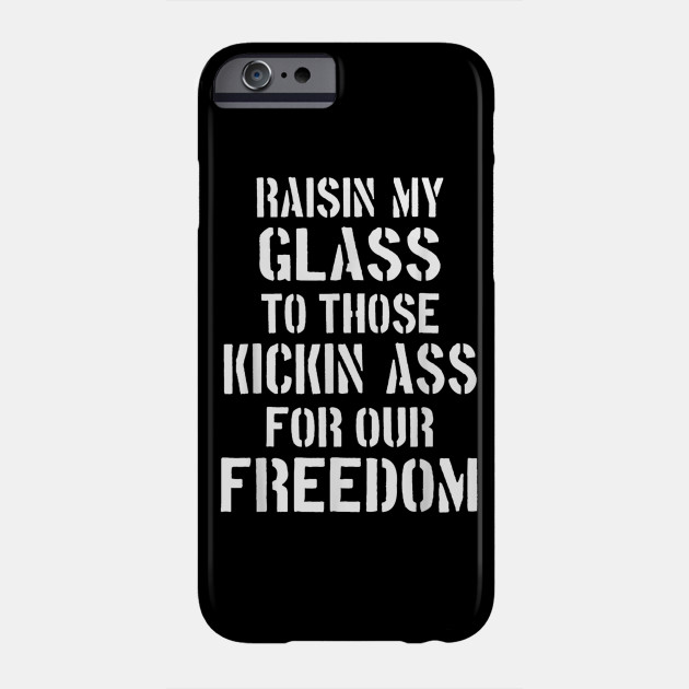 American Pride Bad Ass Military Honor 4th of July Freedom T-Shirt Phone Case