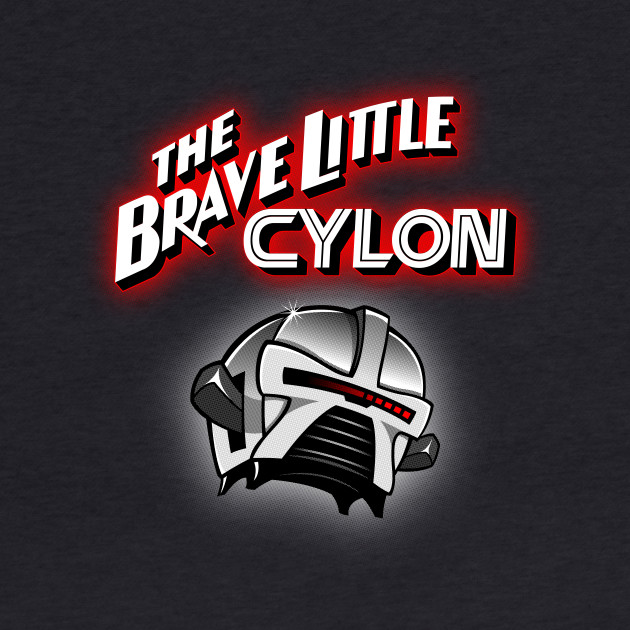 The Brave Little Cylon