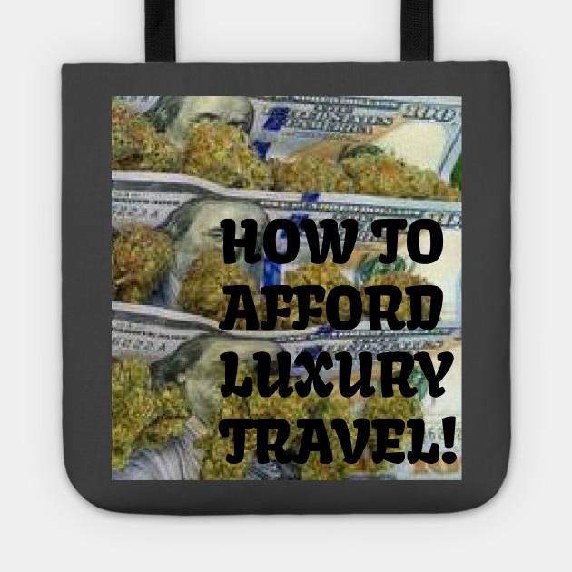 Travel Luxuries