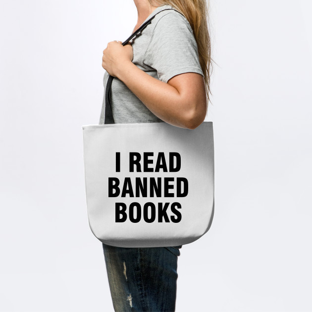 8ab2bc2694 I read banned books - I Read Banned Books - Tote