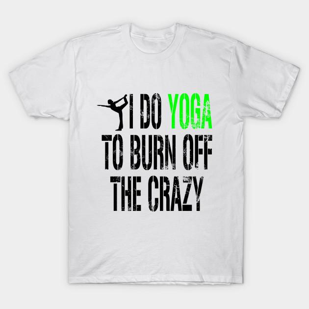 50122014 Funny Yoga - Yoga Funny Saying Quote - T-Shirt | TeePublic