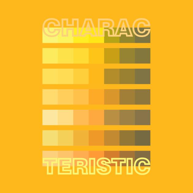 YELLOW TONE / CHARACTERISTIC