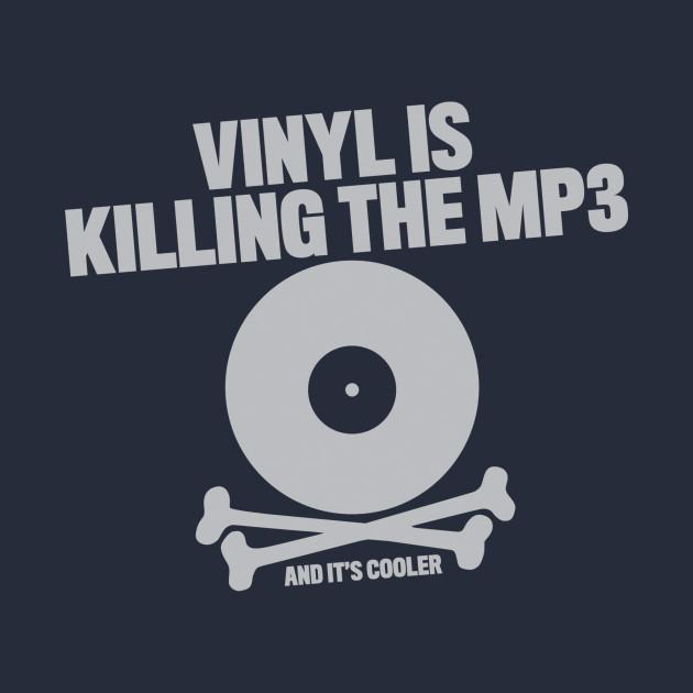 Vinyl Is Killing The MP3