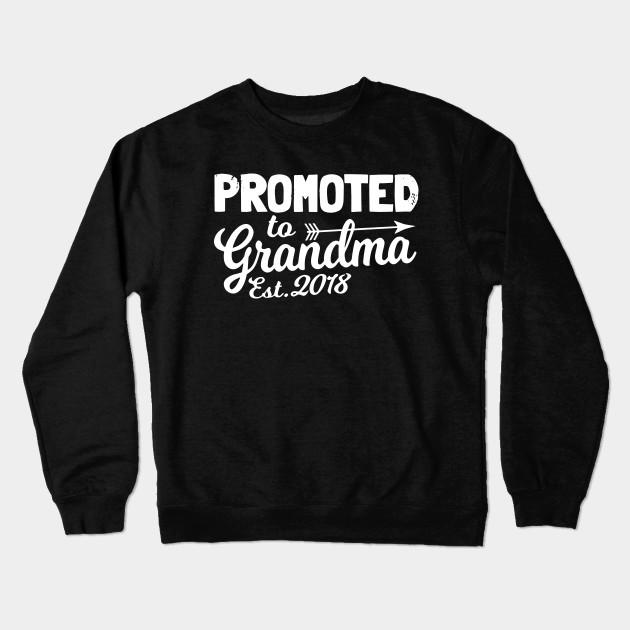 3449096a Funny New Grandma Shirt Promoted To Grandma Est 2018 Grandma T-Shirts ...