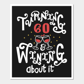 60 Years Old Birthday Gifts For Women Posters And Art Prints
