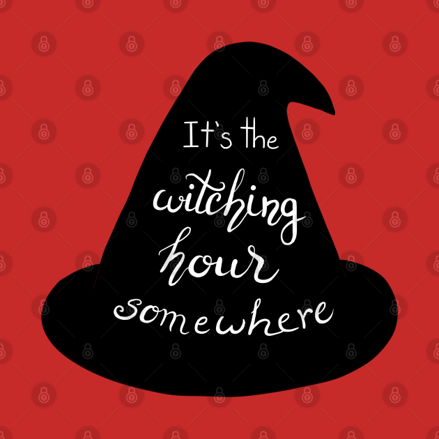 It's the Witching Hour Somewhere Sabrina Quote