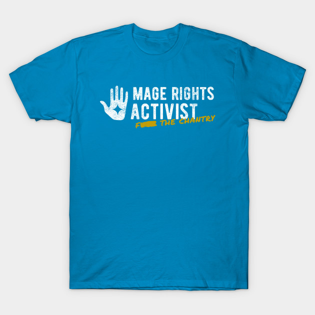Mage Rights Activist Eff The Chantry Dragon T Shirt Teepublic