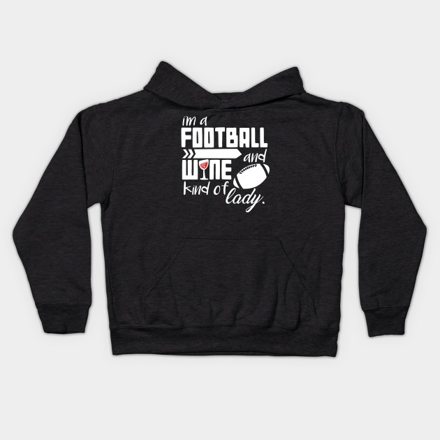 I'm a Football and Wine Kind of Lady Quote on Cotton Tshirt
