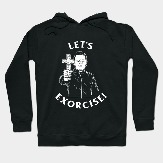 Let's Exorcise