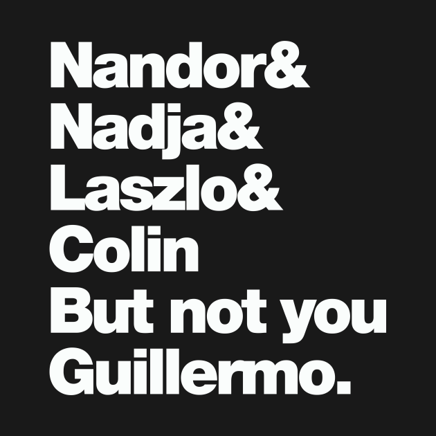 Not You Guillermo