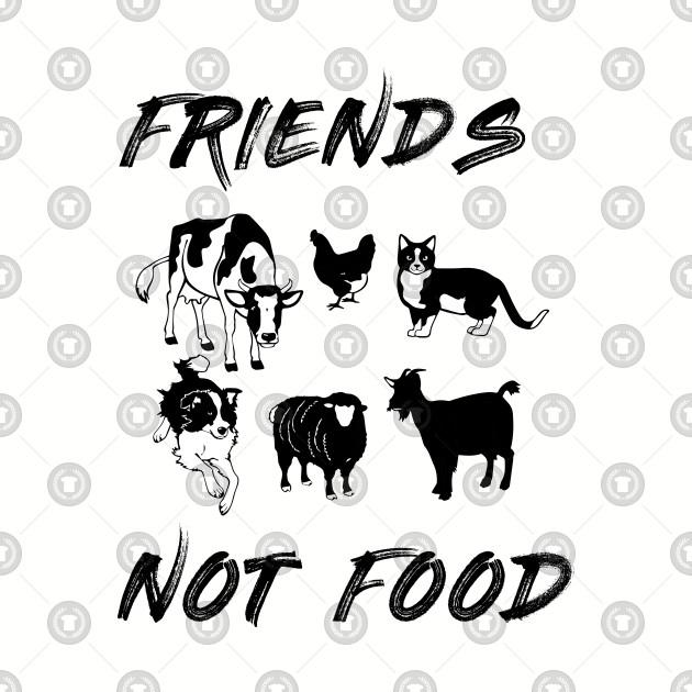 Friends Not Food - Vegetarian Vegan Farm Animals T-Shirt