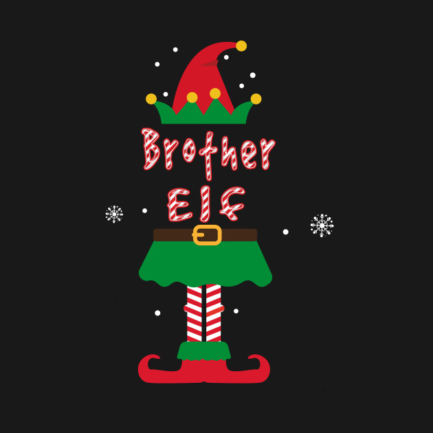 Brother Elf Funny Merry Christmas Gifts - Christmas - T-Shirt ...