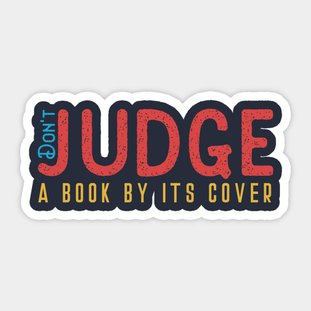Don\'t Judge a Book By Its Cover