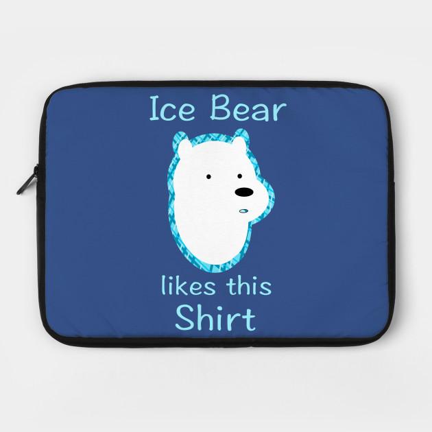 Ice Bear likes this Shirt