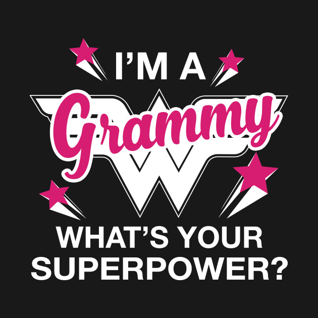 3a4a36b86 Personalized Grandma Shirt I'm A Grammy What's Your Superpower? Personalized  Grandma Shirt