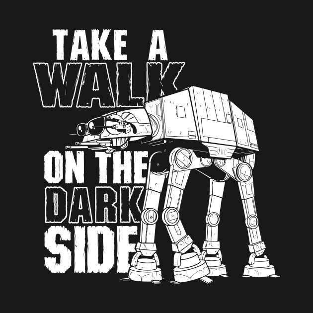 Take A Walk On The Dark Side T-Shirt