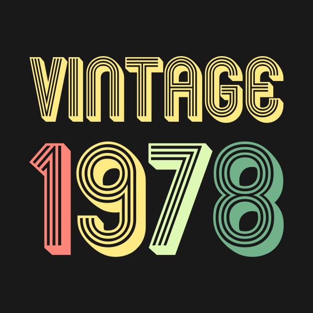 vintage 1978 40th birthday gift 40th birthday gift t shirt