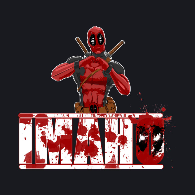 The Hollywood Outsider IMAHO Deadpool Style