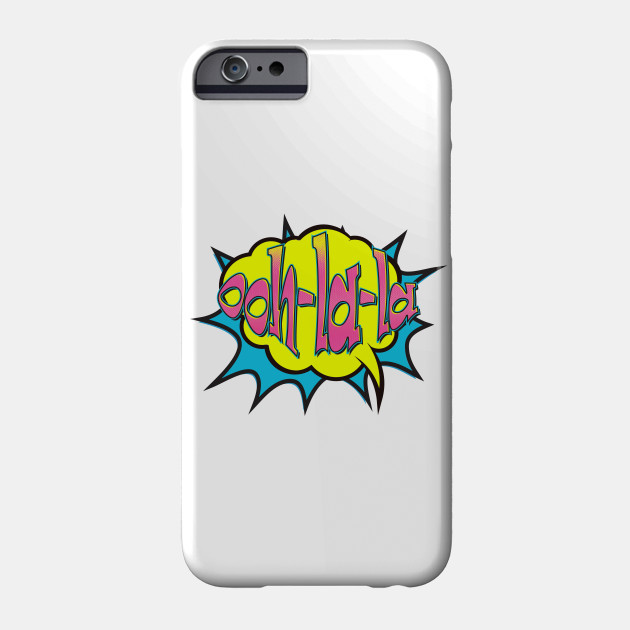Ooh La La Retro Comic Speech Bubble Phone Case
