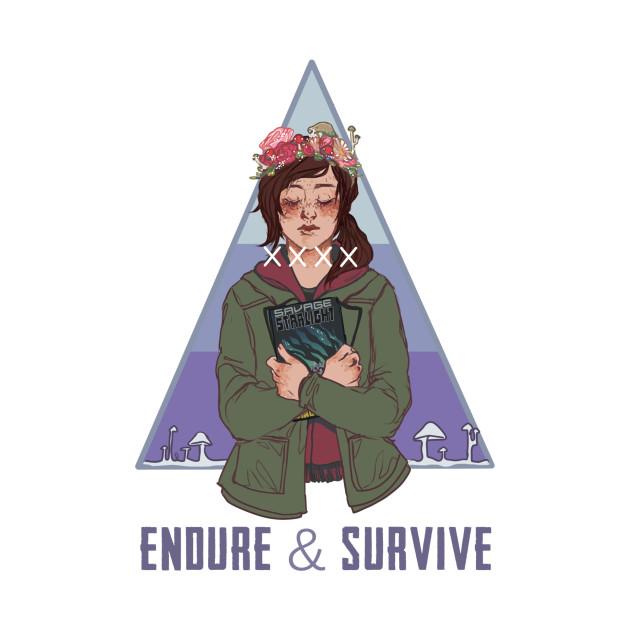Endure & Survive