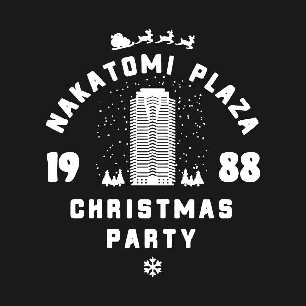 Nakatomi Plaza 1988 Christmas Party Nakatomi Plaza 1988 Christmas Party