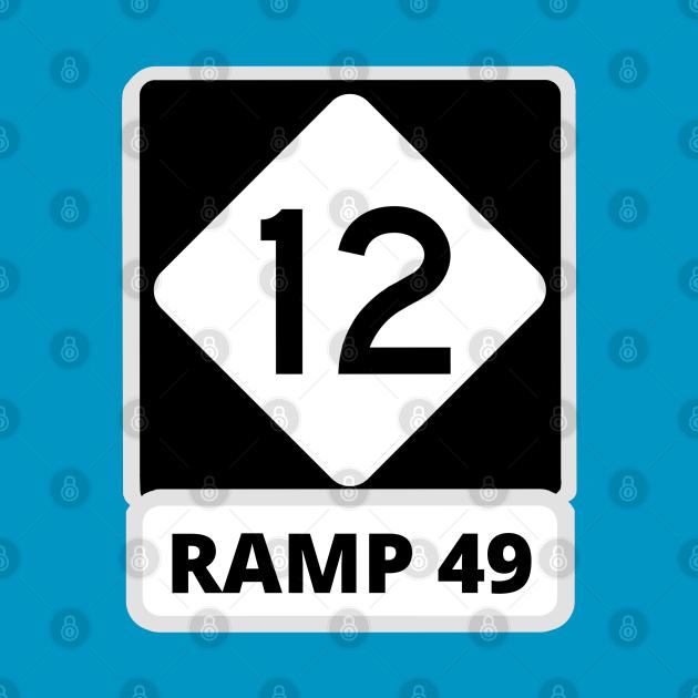 Ramp 49 Highway 12 Sign
