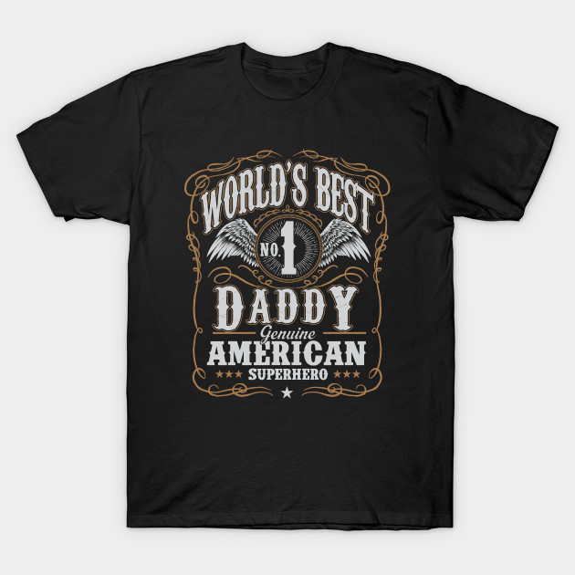Worlds Best Daddy Birthday Gifts Fathers Day Gift T Shirt
