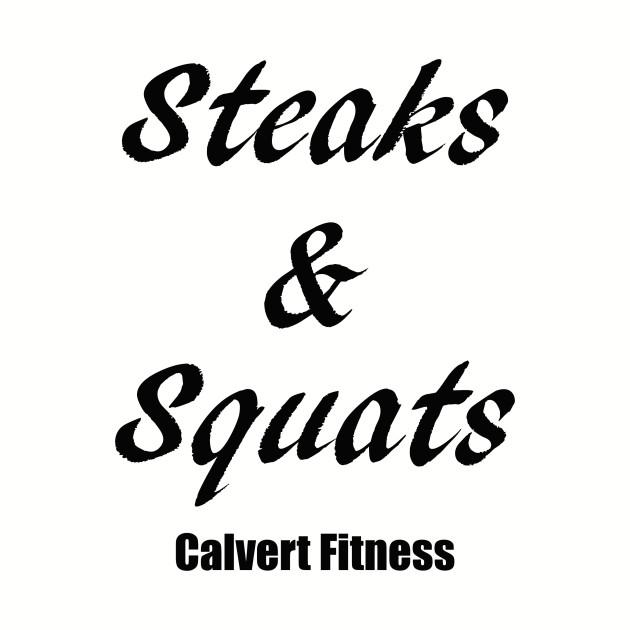 Steaks & Squats