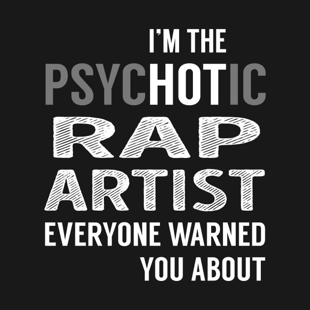 PsycHOTic Rap Artist