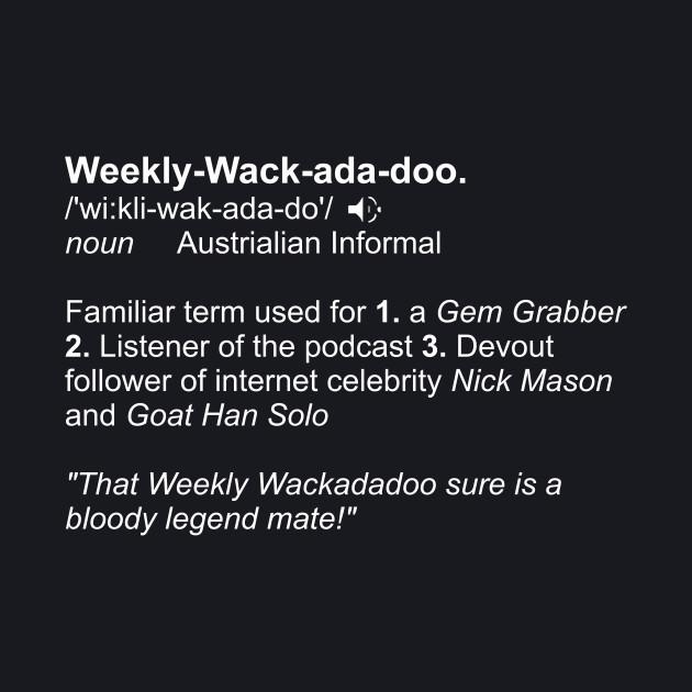 Weekly Wackadadoo definition