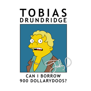 Tobias - Can I Borrow 900 Dollarydoos?
