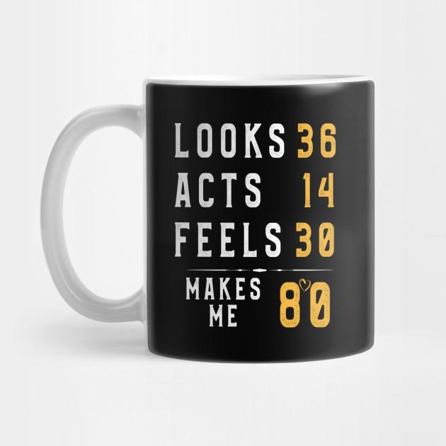 80 Years Old T Shirt Funny Birthday 80th Men Women Gift Tee