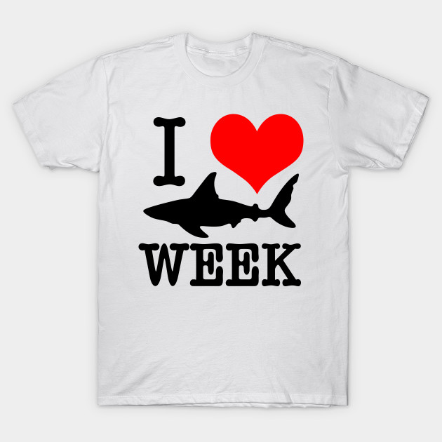 Famous I Love Shark Week - I Love Shark Week - T-Shirt | TeePublic LG71